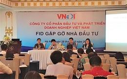 FID họp ĐHĐCĐ: Tăng vốn, bầu thành viên HĐQT, tái cấu trúc công ty