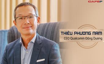 CEO Qualcomm Đông Dương: 'Tốc độ 5G kỷ lục tại Viettel Innovation Lab là bước tiến rất quan trọng trong thương mại hoá dịch vụ 5G Việt Nam'