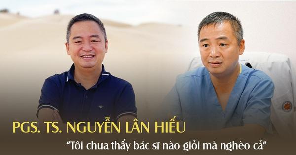 PGS. TS. Nguyễn Lân Hiếu: ''Kinh doanh hay chơi chứng khoán, 17-18 tuổi cũng có thể trở thành tỷ phú; còn bác sĩ thường ổn định kinh tế khi tóc đã muối tiêu''